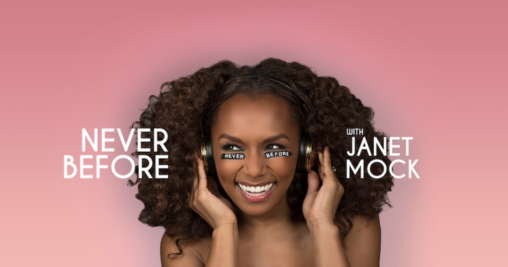 janet-mock-never-before-podcast